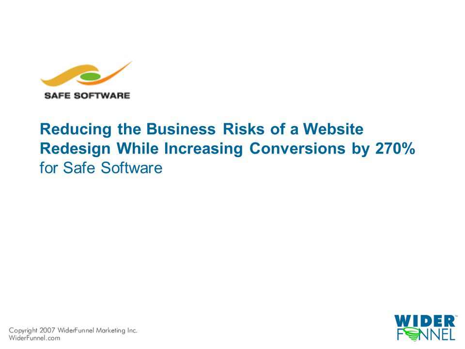 Reducing the Business Risks of a Website Redesign While Increasing Conversions by 270% for Safe Software