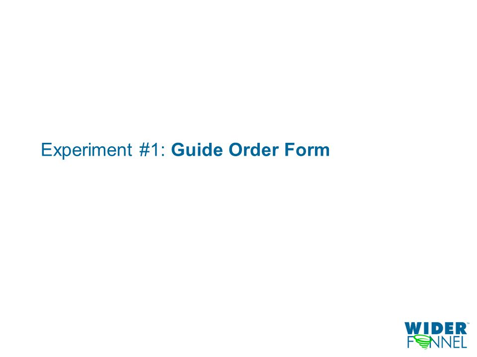 Experiment #1: Guide Order Form