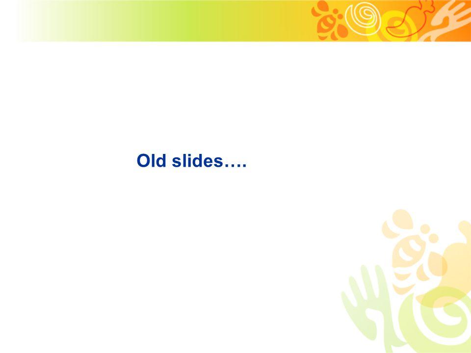 Old slides….
