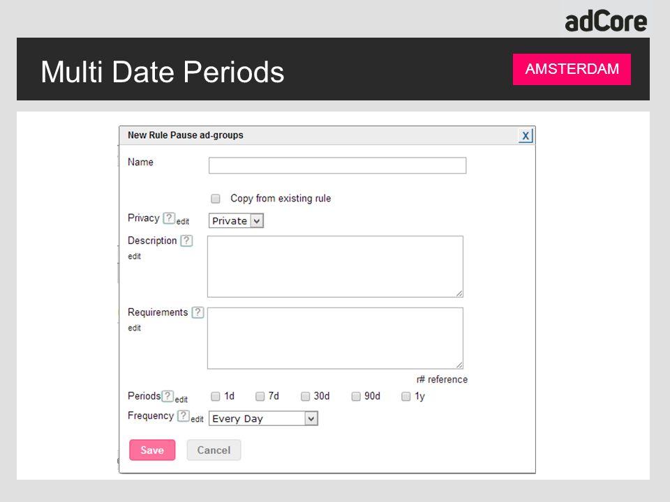Multi Date Periods AMSTERDAM