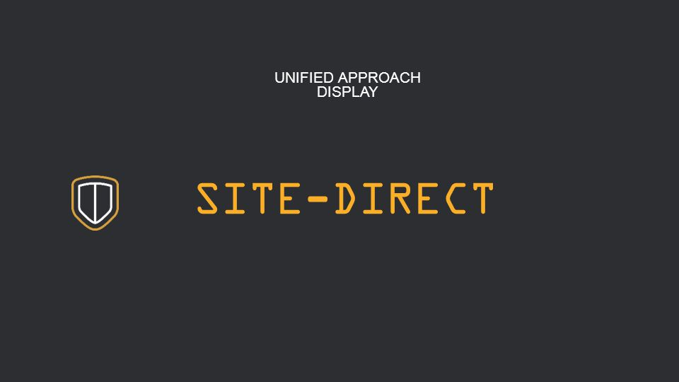 4 SITE-DIRECT UNIFIED APPROACH DISPLAY