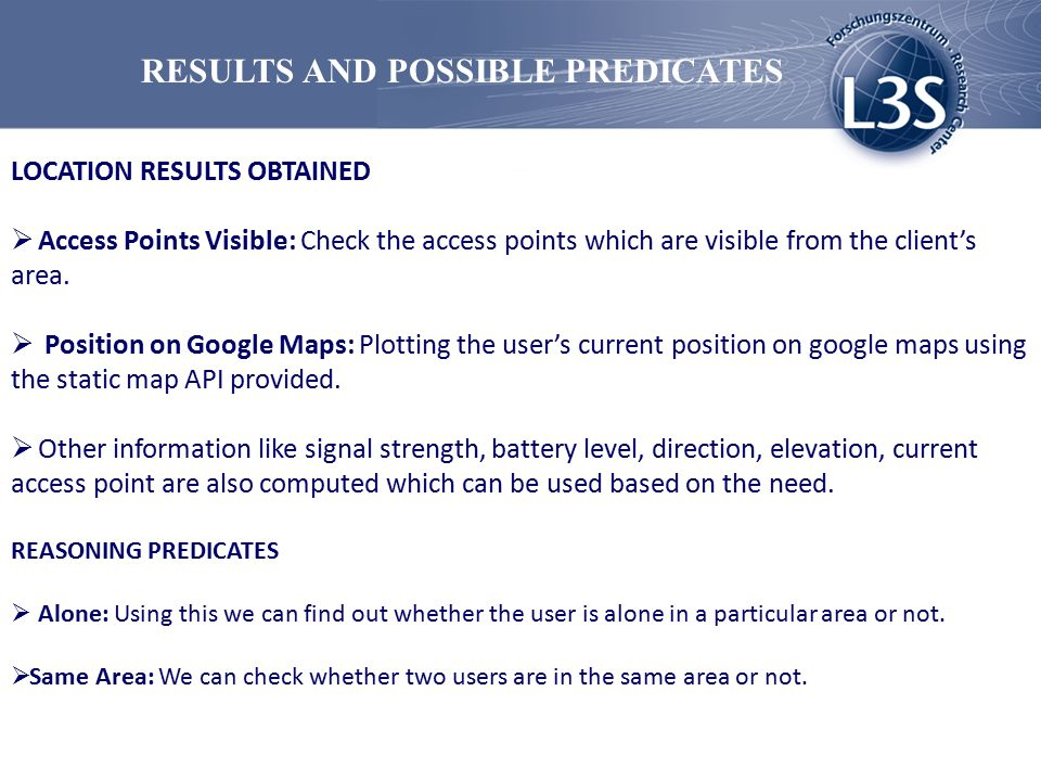 RESULTS AND POSSIBLE PREDICATES LOCATION RESULTS OBTAINED  Access Points Visible: Check the access points which are visible from the client's area.
