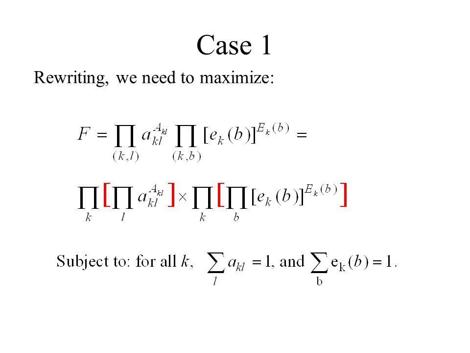 Case 1 Rewriting, we need to maximize: