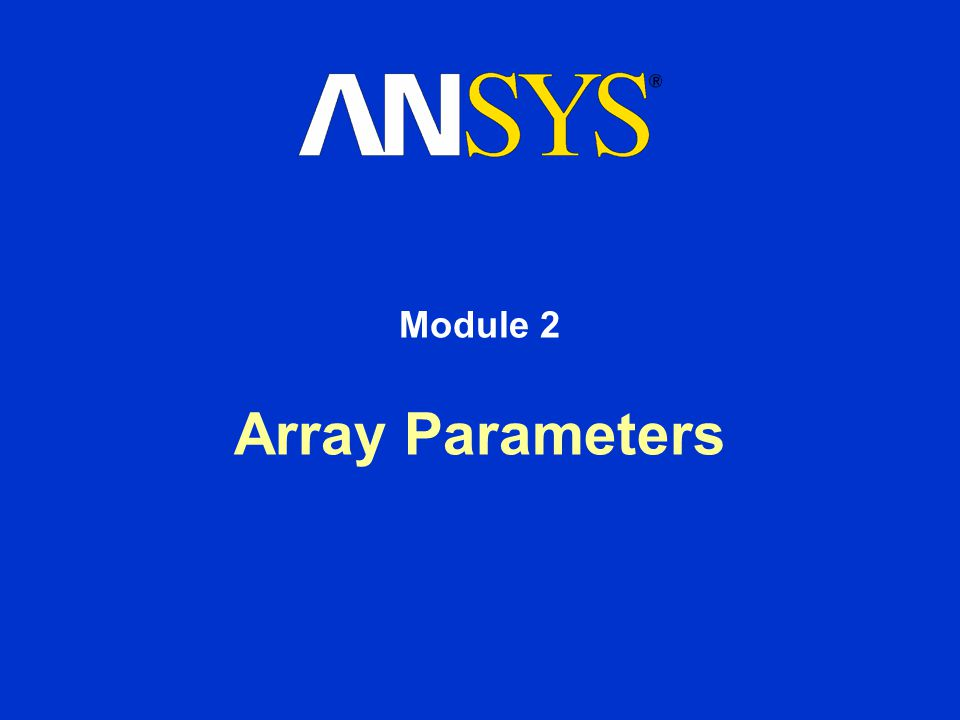 Array Parameters Module 2
