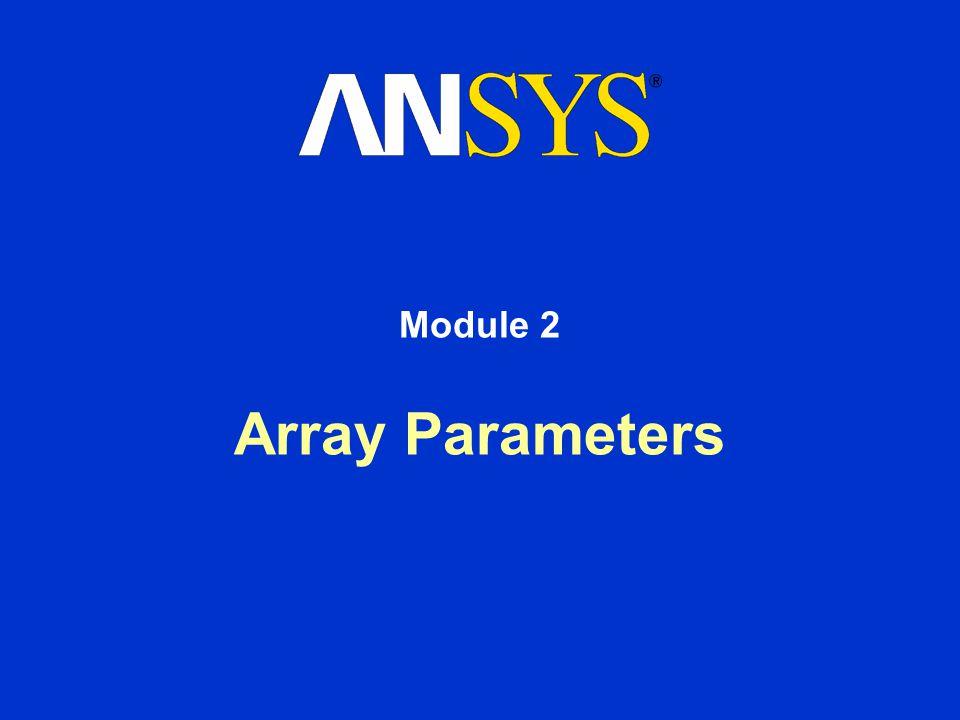 Training Manual October 30, 2001 Inventory #001571 2-12 Array Parameters C.