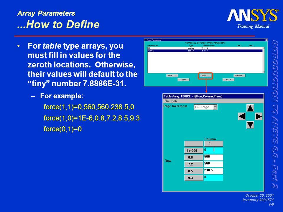 Training Manual October 30, 2001 Inventory #001571 2-20 Array Parameters E.