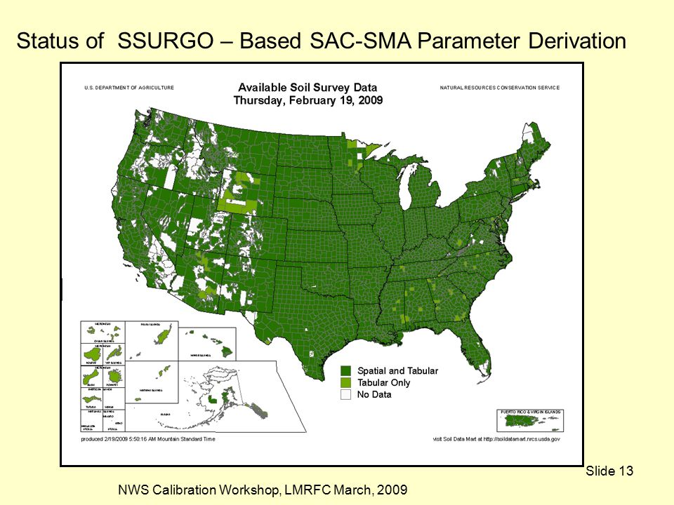 NWS Calibration Workshop, LMRFC March, 2009 Slide 13 Status of SSURGO – Based SAC-SMA Parameter Derivation