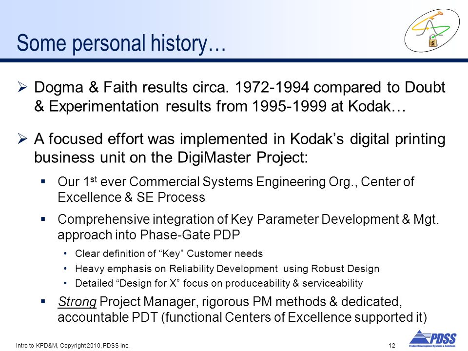 Some personal history…  Dogma & Faith results circa.