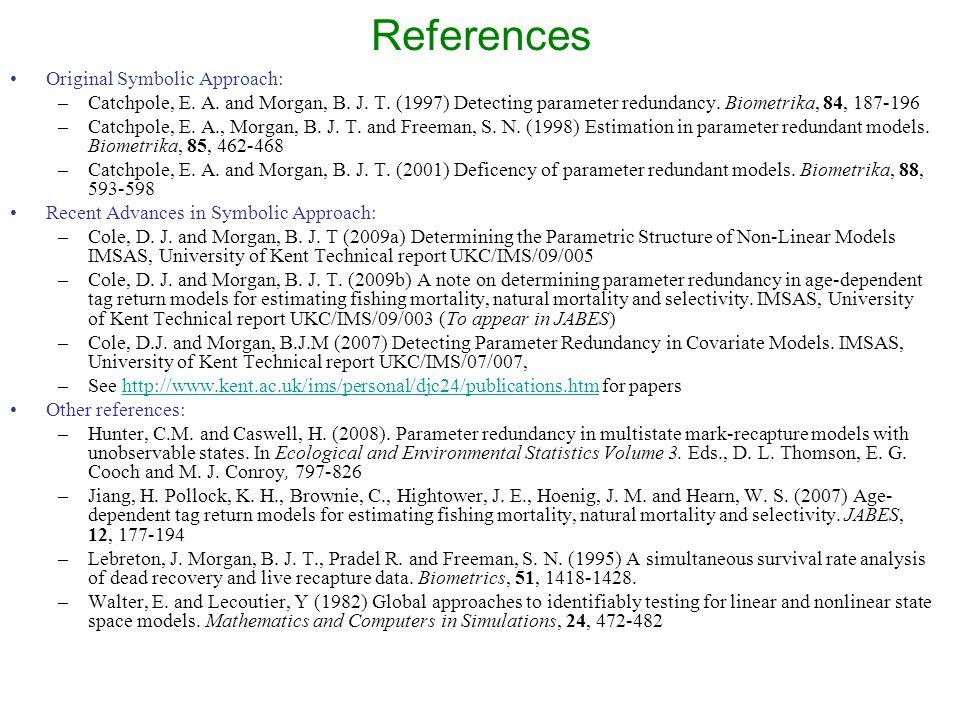 References Original Symbolic Approach: –Catchpole, E.