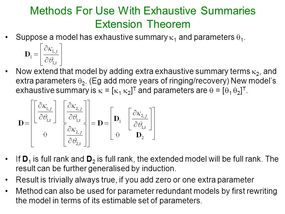 Methods For Use With Exhaustive Summaries The PLUR decomposition Ring-recovery Model is not parameter redundant.