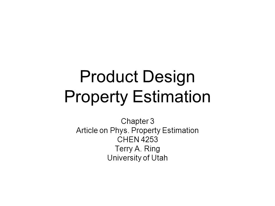 Product Design Property Estimation Chapter 3 Article on Phys.