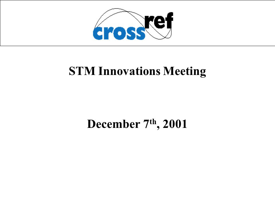 STM Innovations Meeting December 7 th, 2001