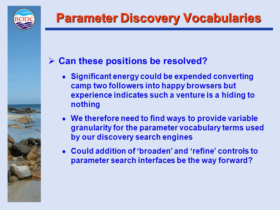 Parameter Discovery Vocabularies  Can these positions be resolved.