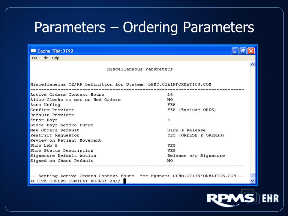 Parameters – Ordering Parameters