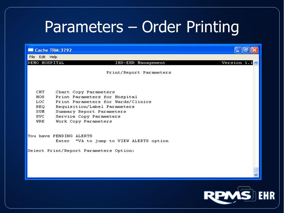 Parameters – Order Printing