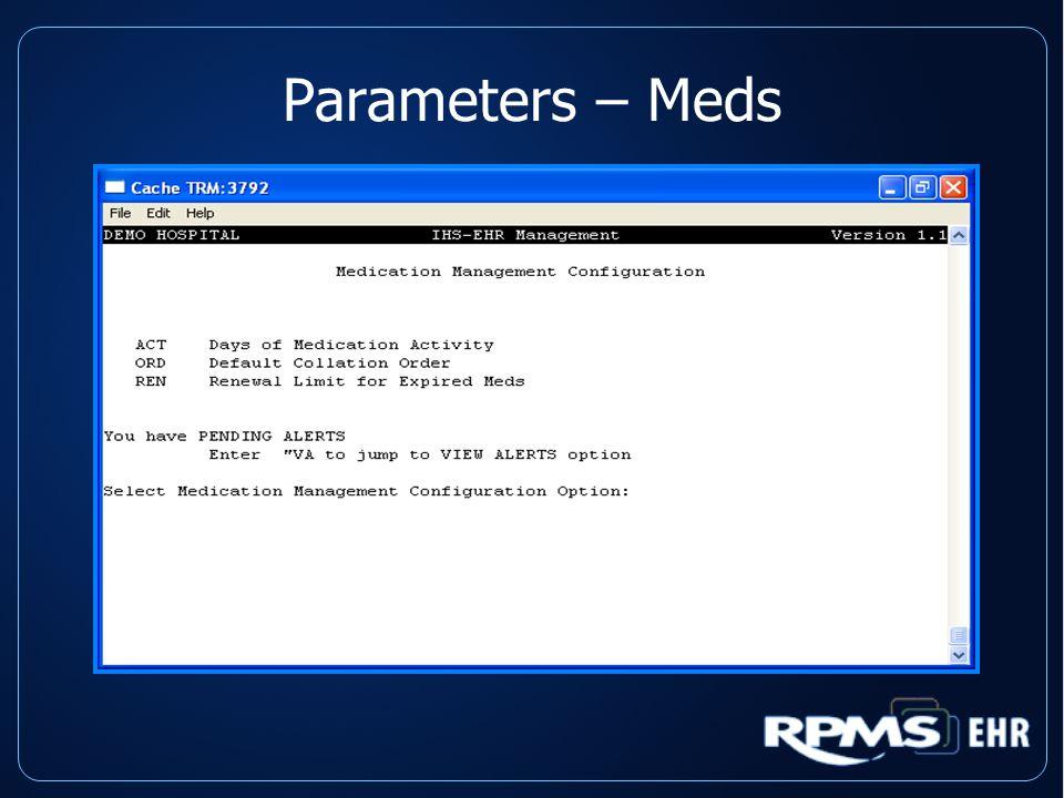 Parameters – Meds