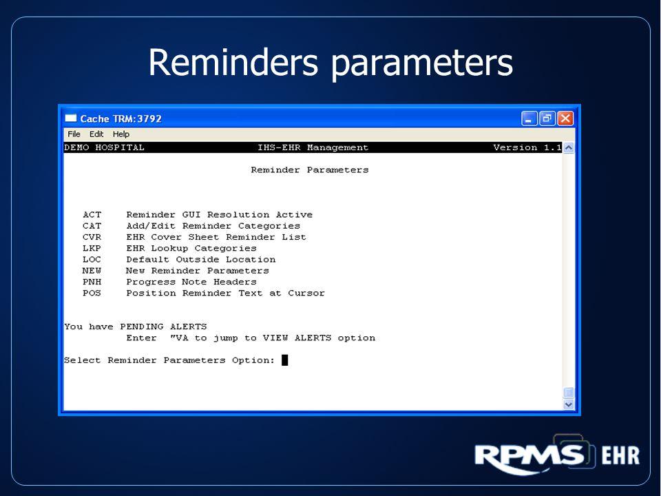 Reminders parameters