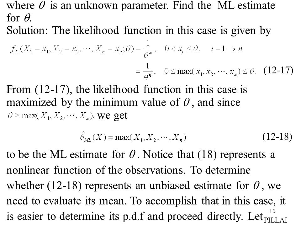 10 where  is an unknown parameter. Find the ML estimate for .