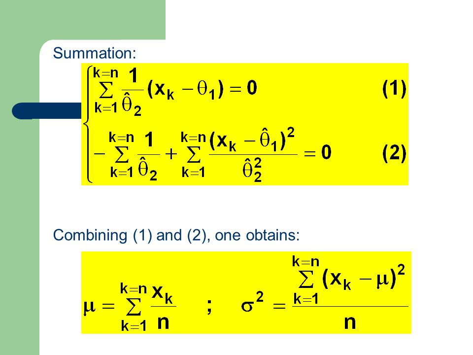 25 Summation: Combining (1) and (2), one obtains:
