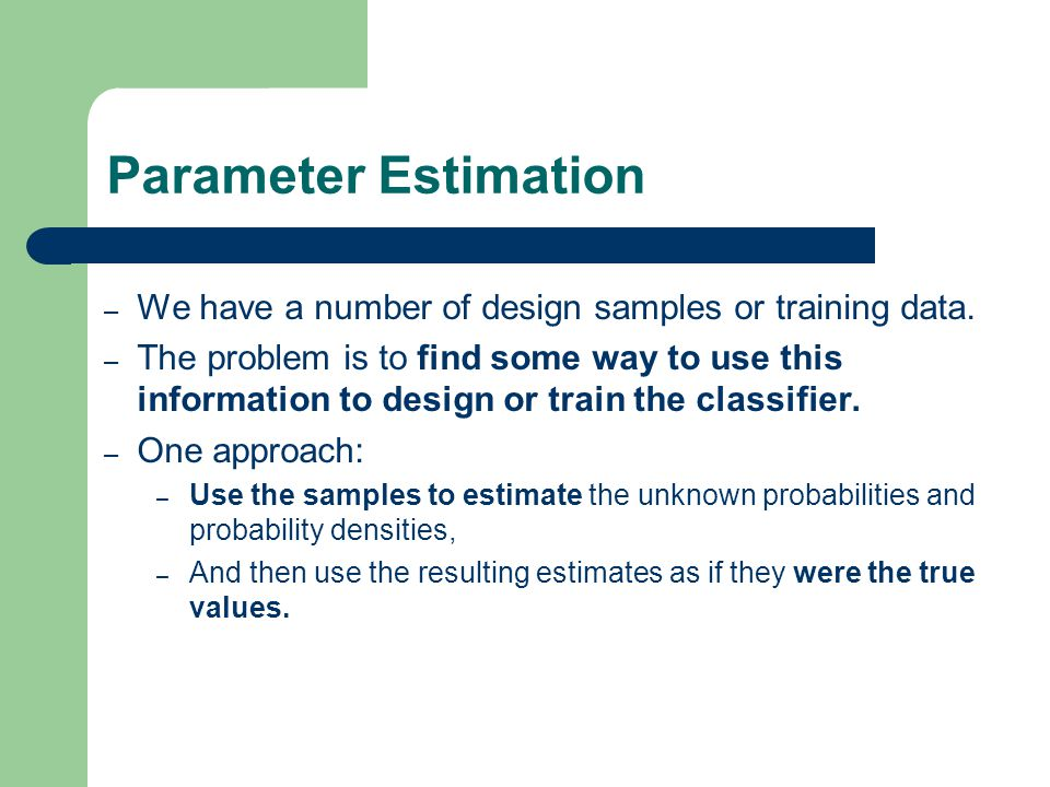 4 – We have a number of design samples or training data.