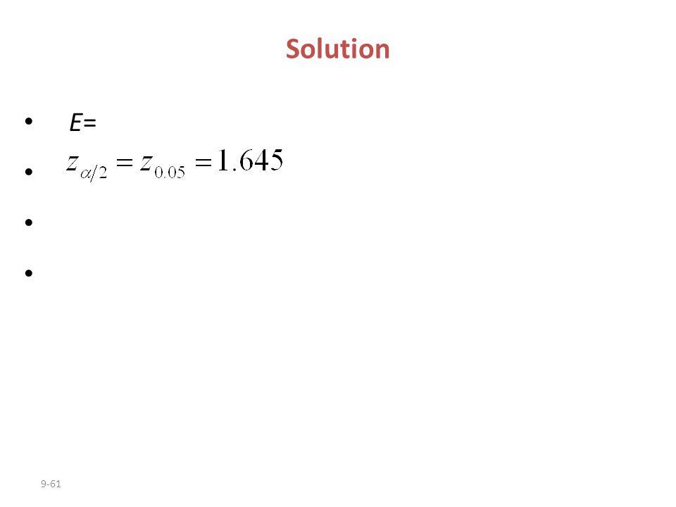 9-61 E= Solution