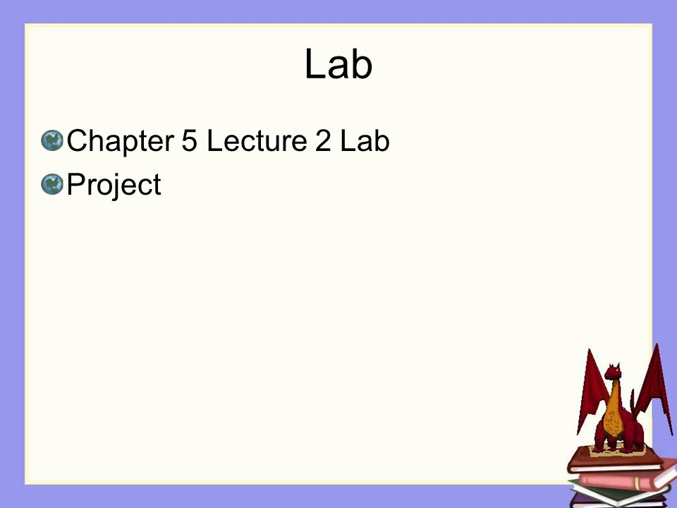 Lab Chapter 5 Lecture 2 Lab Project