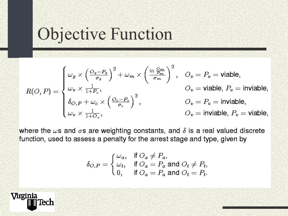 Objective Function We require a scoring mechanism to compare O and P for each mutant.