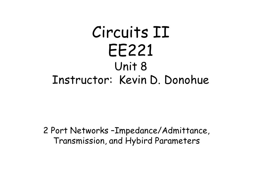 2-Port Circuits  Network parameters characterize linear circuits that have both input and output terminals, in terms of linear equations that describe the voltage and current relationships at those terminals.