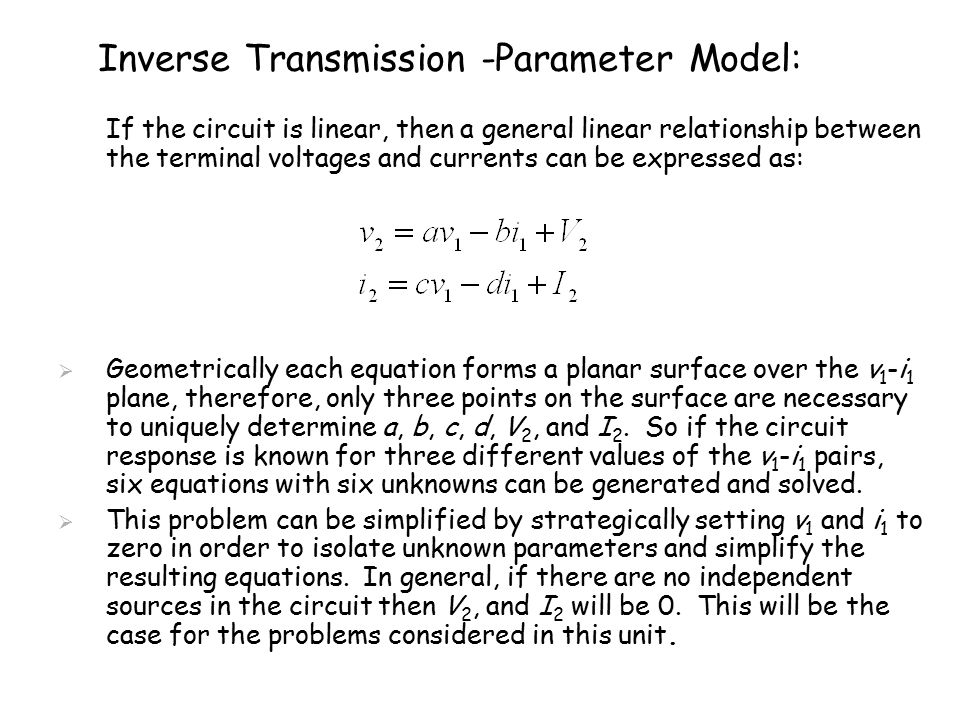 Example Determine the inverse transmission parameter model for the given circuit.