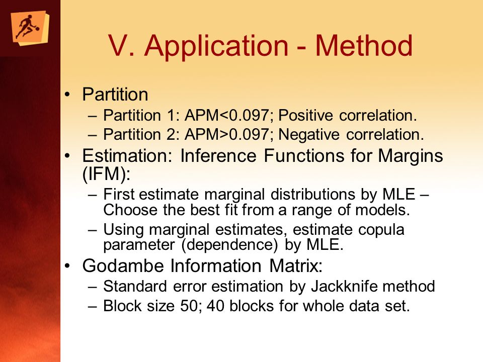 V. Application - Method Partition –Partition 1: APM<0.097; Positive correlation.