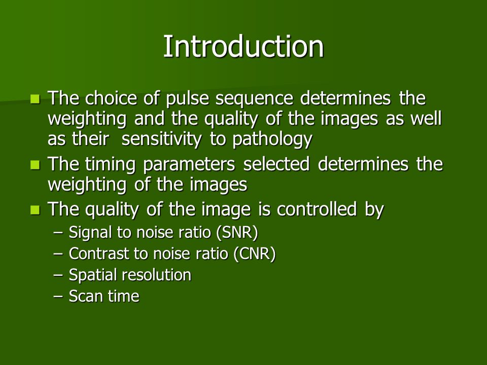 Contrast to noise ratio (CNR)