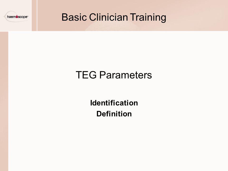 TEG Parameters Identification Definition Basic Clinician Training
