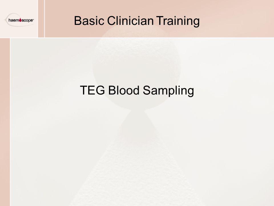 TEG Blood Sampling Basic Clinician Training
