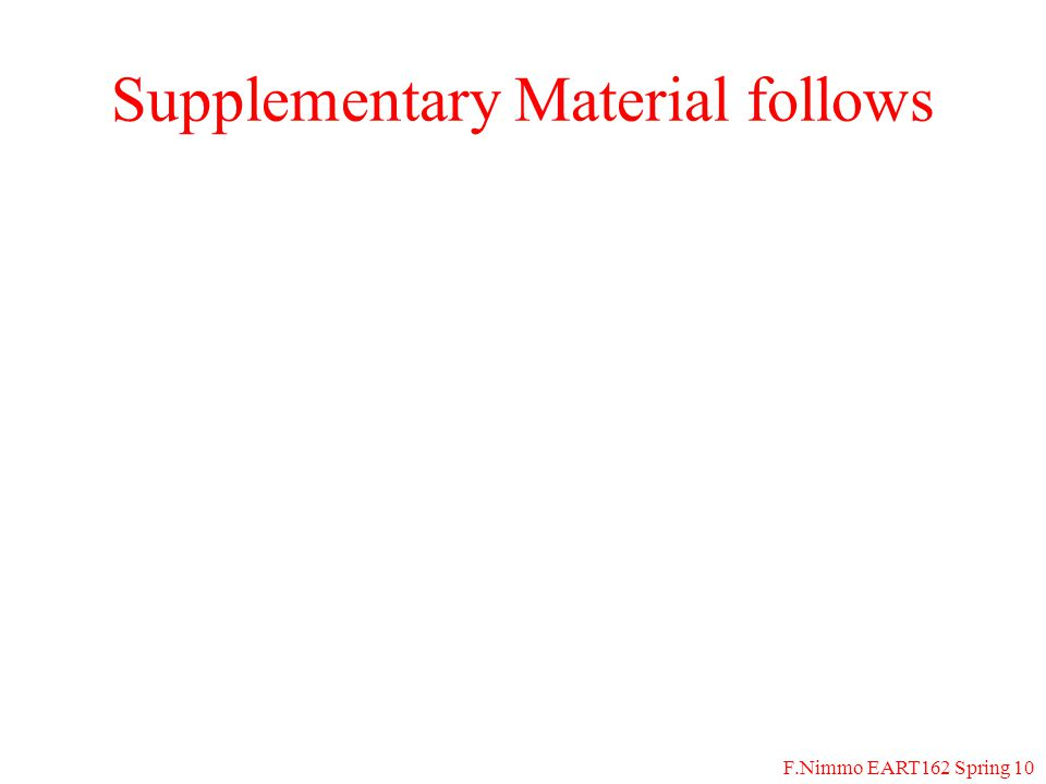 F.Nimmo EART162 Spring 10 Supplementary Material follows