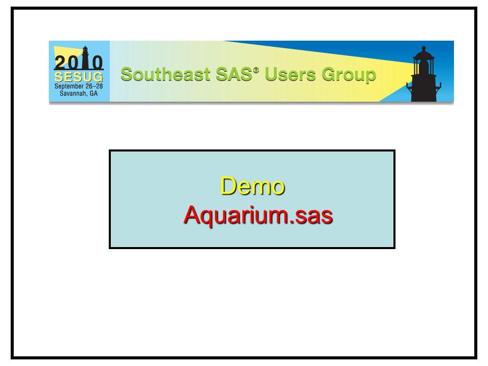 Demo Aquarium.sas Aquarium.sas