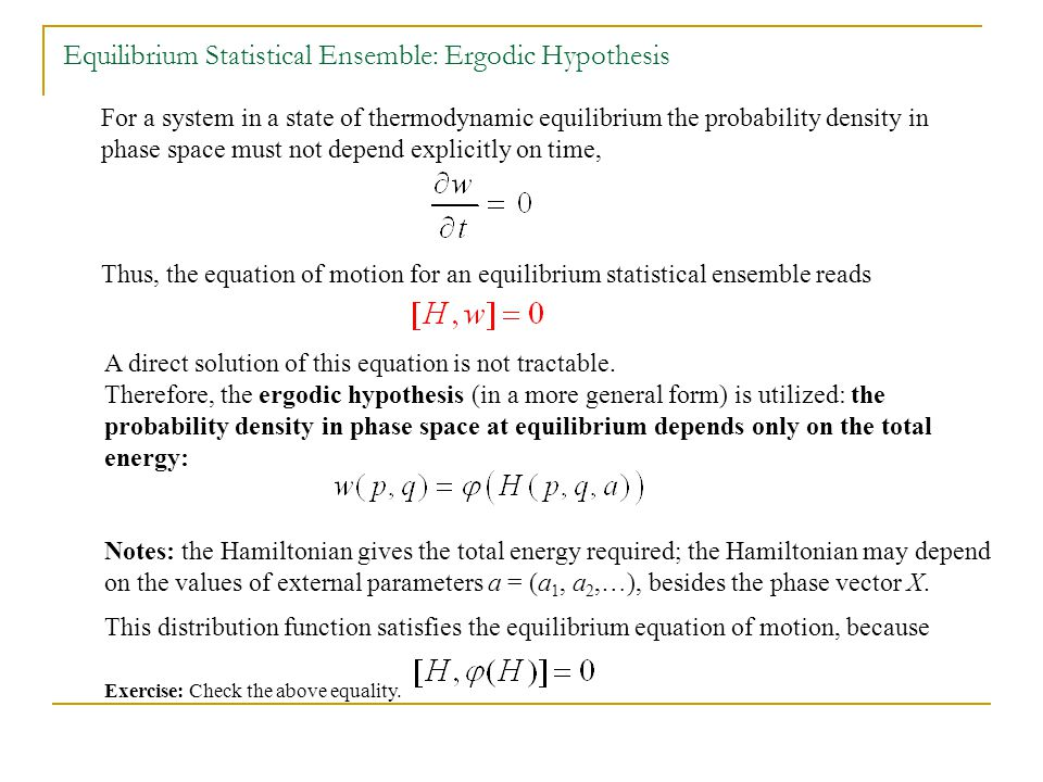 Exercise: Check the above equality.A direct solution of this equation is not tractable.