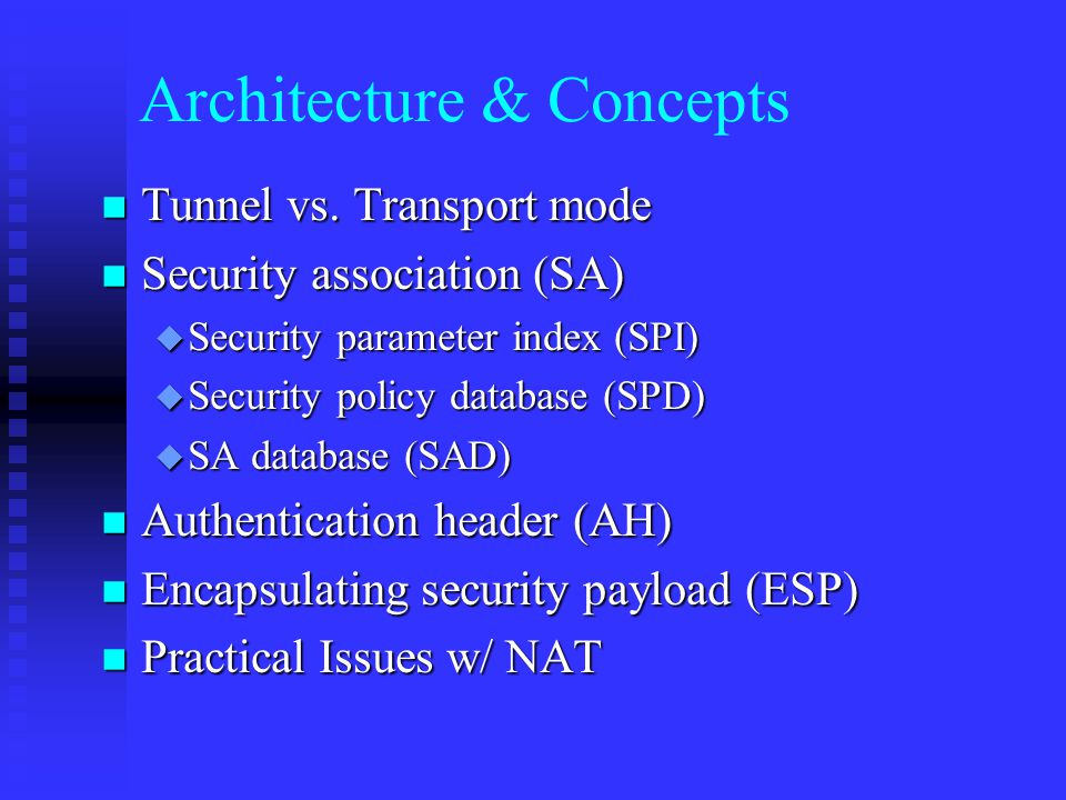 Architecture & Concepts n Tunnel vs.