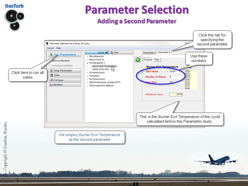 Parameter Selection Adding a Second Parameter Copyright © Joachim Kurzke We employ Burner Exit Temperature as the second parameter Click this tab for