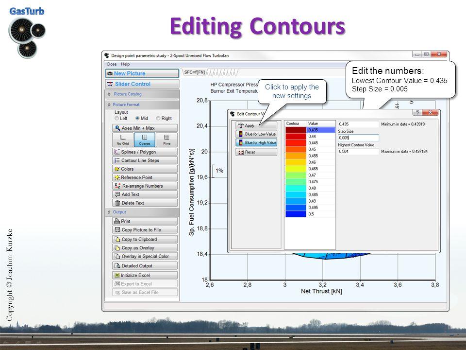 Editing Contours Copyright © Joachim Kurzke Edit the numbers: Lowest Contour Value = 0.435 Step Size = 0.005 Edit the numbers: Lowest Contour Value =