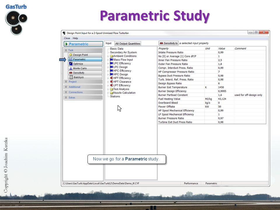 Parametric Study Copyright © Joachim Kurzke Now we go for a Parametric study.