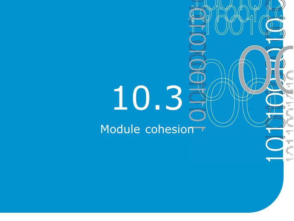 10.3 Module cohesion