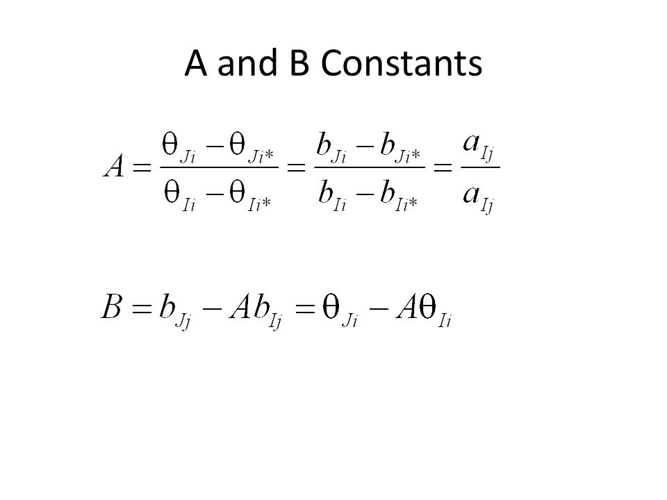 A and B Constants