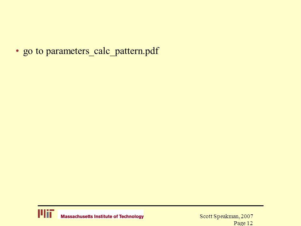 Scott Speakman, 2007 Page 12 go to parameters_calc_pattern.pdf