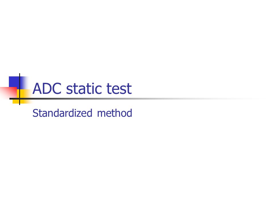 ADC static test Standardized method