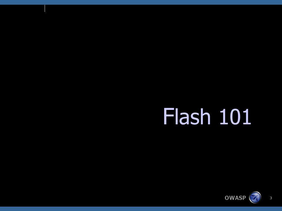 OWASP 3 F lash 101