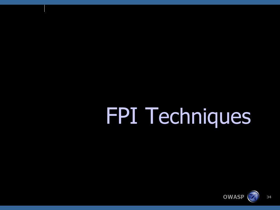 OWASP 34 FPI T echniques