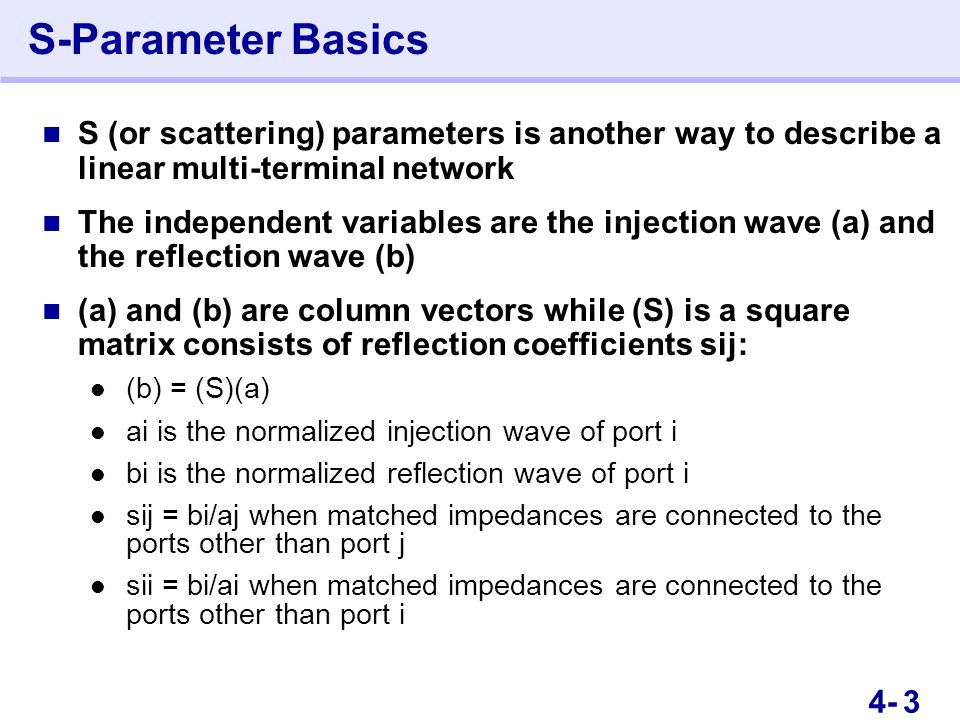 54- S-Parameter Basics This is an Instructor Guide page! Switch to Notes view.