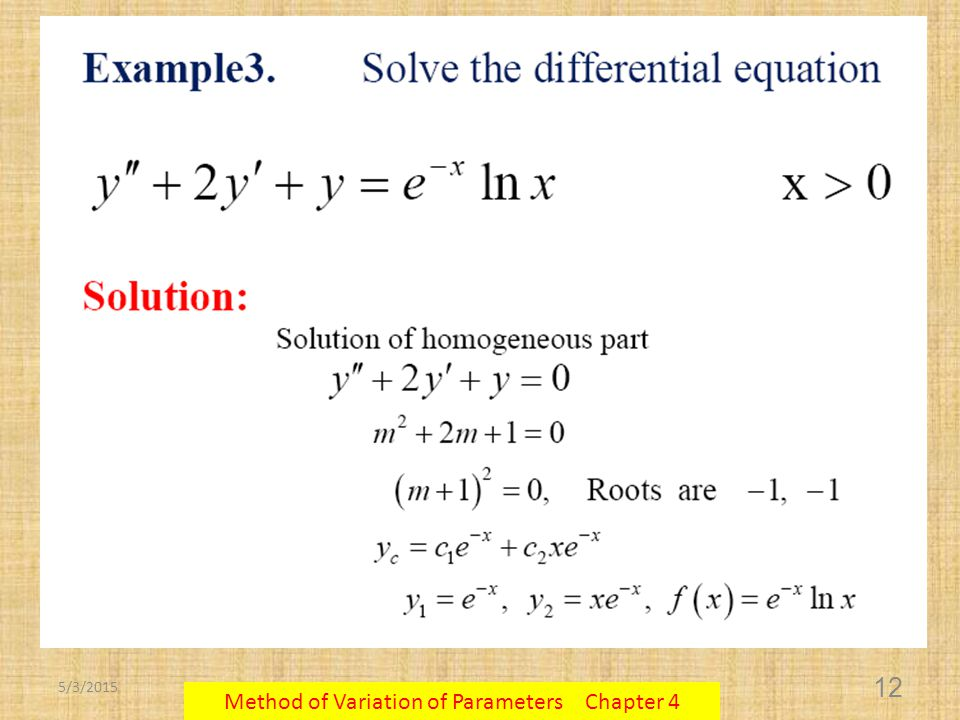 5/3/2015 Method of Variation of Parameters Chapter 4 12
