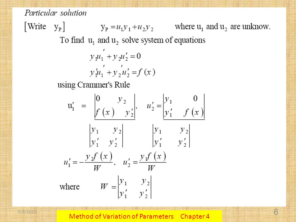 5/3/2015 Method of Variation of Parameters Chapter 4 6
