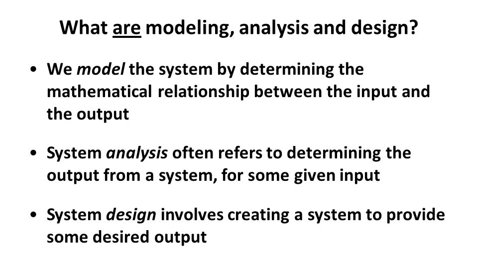 Modeling, analysis, and design – overview